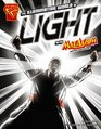 The Illuminating World of Light with Max Axiom, Super Scientist (Graphic Science) (Graphic Library: Graphic Science)