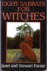 Eight Sabbats for Witches