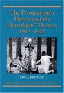 The Provincetown Players and the Playwrights' Theatre 1915-1922