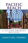 Pacific Beach: A Jillian Bradley Mystery (Volume 5)