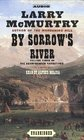 By Sorrow's River : A Novel (Mcmurtry, Larry. Berrybender Narratives, Bk. 3.)