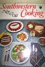 Southwestern cooking New  old