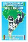 Dictionary of Contemporary Politics of South America