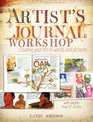 Artist's Journal Workshop: Creating Your Life in Words and Pictures