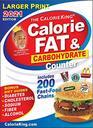 CalorieKing 2021 Larger Print Calorie Fat  Carbohydrate Counter