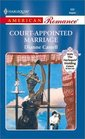 Court - Appointed Marriage (The Way We Met... And Married) (Harlequin American Romance, No 888)