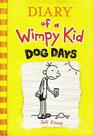 Dog Days (Diary of a Wimpy Kid, Bk 4)