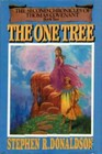 The One Tree (Second Chronicles of Thomas Covenant, Bk 2)