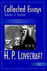 Collected Essays of H. P. Lovecraft: Science