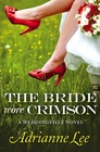 The Bride Wore Crimson