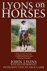 Lyons on Horses John Lyons' Proven ConditionedResponse Training Program