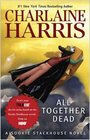 All Together Dead (Sookie Stackhouse, Bk 7)