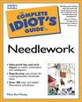 Complete Idiot's Guide to Needlework