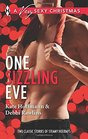 One Sizzling Eve Who Needs Mistletoe / What She Really Wants for Christmas