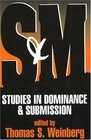 SM: Studies in Dominance  Submission