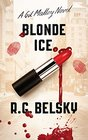 Blonde Ice A Gil Malloy Novel