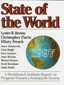 State of the World 1997: A Worldwatch Institute Report on Progress Toward a Sustainable Society (State of the World)