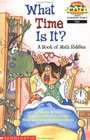What Time Is It?: A Book Of Math Riddles (Hello Reader, Math L2)