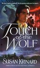 Touch of the Wolf (19th Century Werewolf, Bk 1)
