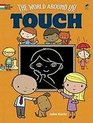 The World Around Us Touch