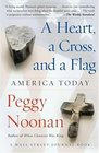 A Heart a Cross and a Flag  America Today