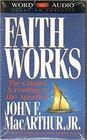 Faith That Works: The Gospel According to the Apostles