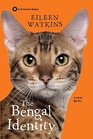 The Bengal Identity (Cat Groomer, Bk 2)