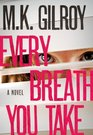 Every Breath You Take (Kristen Conner, Bk 2)