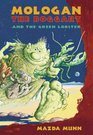 Mologan the Boggart and the Green Lobster