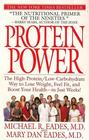 Protein Power : The High-Protein/Low-Carbohydrate Way to Lose Weight, Feel Fit, and Boost Your Health--in Just Weeks!