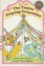 12 DANCING PRINCESSES THE