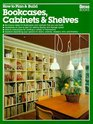 How to Plan  Build Bookcases Cabinets  Shelves