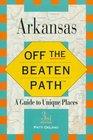 Arkansas Off the Beaten Path