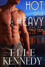 Hot and Heavy: Heat It Up / Heat of the Night / The Heat is On (Out of Uniform, Bks 4-6)