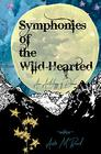 Symphonies of the Wild-Hearted