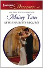 At His Majesty's Request (Harlequin Presents, No 3112)