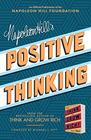 Napoleon Hill's Positive Thinking 10 Steps to Health Wealth and Success