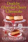 Death by Chocolate Cherry Cheesecake (Death by Chocolate, Bk 1)