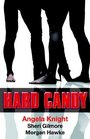 Hard Candy: Hero Sandwich / Candy for Her Soul / Fortune's Star
