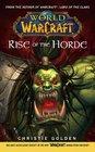 Rise of the Horde (World of Warcraft, Bk 2)