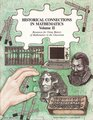 Historical Connections in Mathematics: Resources for Using History of Mathematics in the Classroom, Volume 2 (Historical Connections in Mathematics)