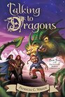 Talking to Dragons The Enchanted Forest Chronicles Book Four