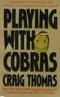 Playing With Cobras (MI6: Kenneth Aubrey / Patrick Hyde, Bk 8)
