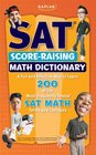 Kaplan SAT Score-Raising Math Dictionary
