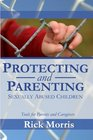 Protecting  Parenting Sexually Abused Children