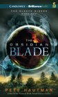 The Obsidian Blade (The Klaatu Diskos)