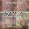 Hymns of Devotion: Twelve Sacred Songs in Word and Music