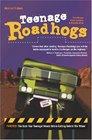 Teenage Roadhogs Second Edition