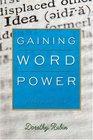 Gaining Word Power