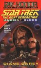 Ancient Blood (Star Trek, The Next Generation: Day of Honor, Bk 1)
